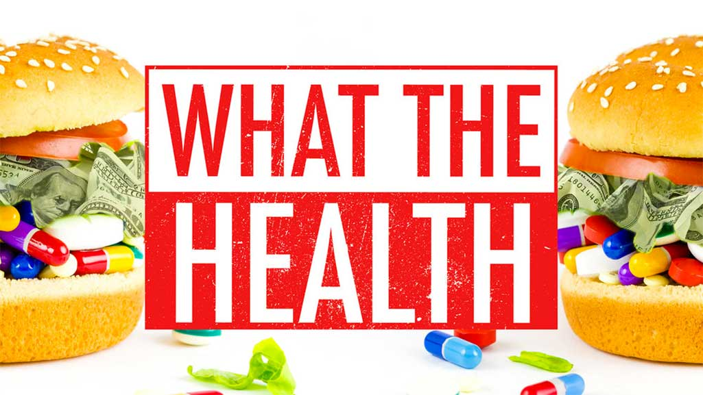 What the Health documentary. Photo: http://www.whatthehealthfilm.com