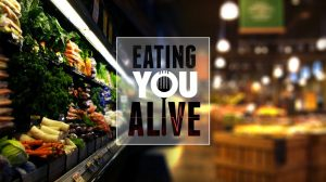 Eating You Alive (2016 Documentary)