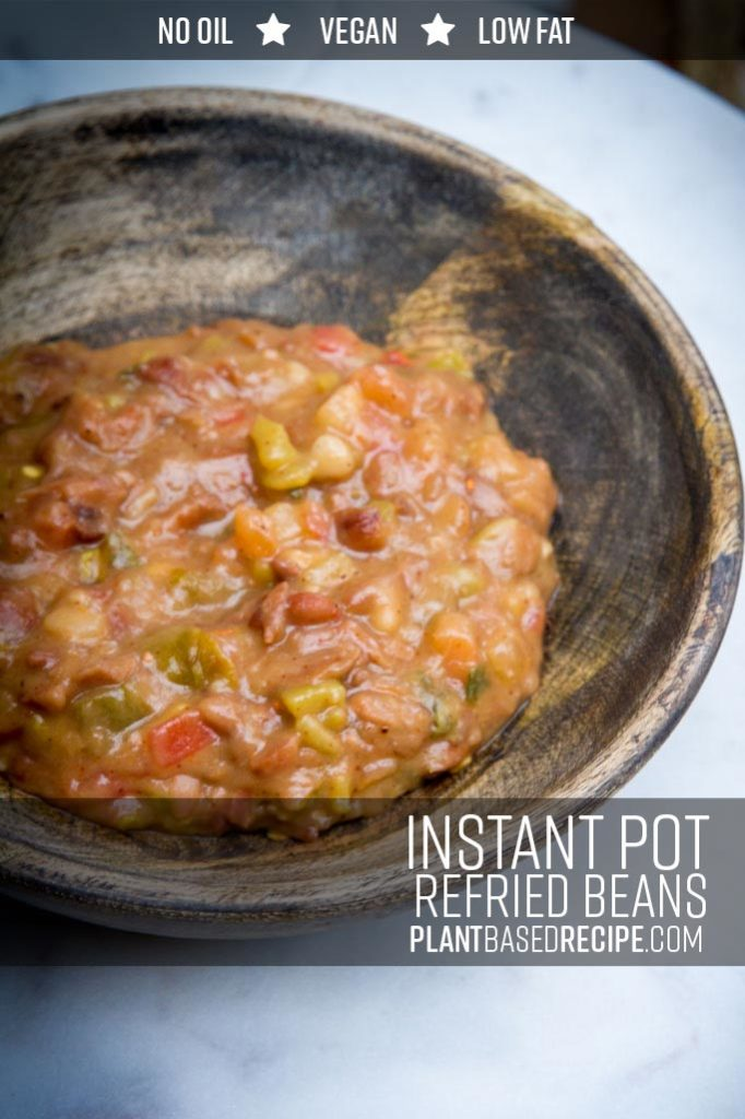 Instant Pot refried beans: vegan and oil free.