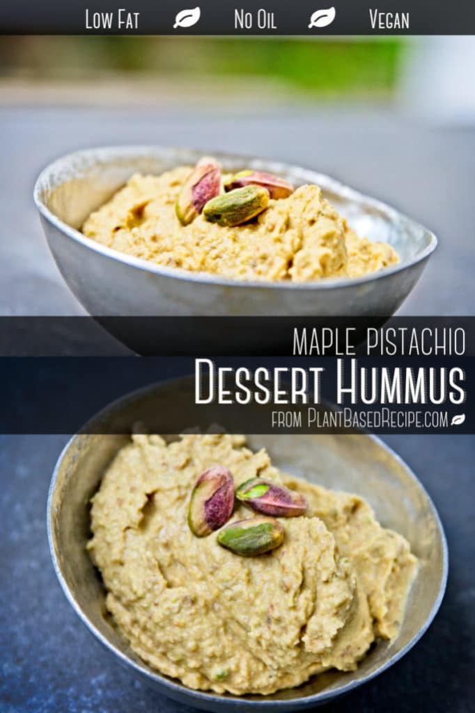 Vegan Dessert Hummus with pistachios and maple flavoring. Sugar free and oil free.